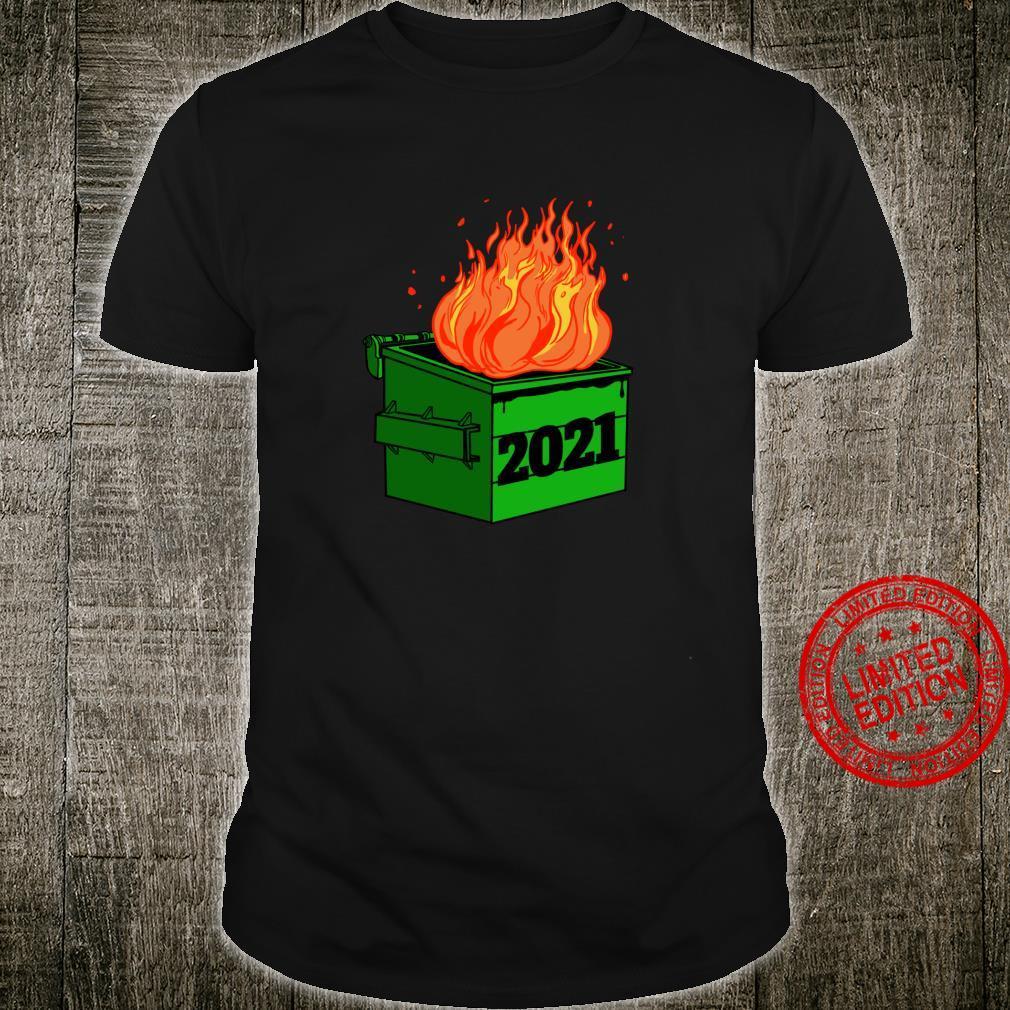 2021 Dumpster Fire Novelty 2021 New Year Shirt