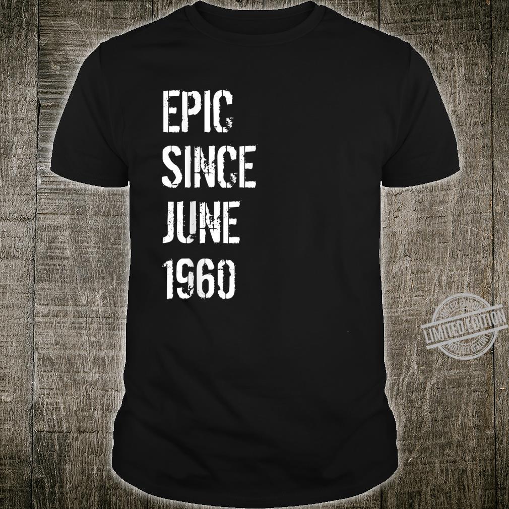 60. Geburtstag Männer Frauen Geboren im Juni 1960 Shirt