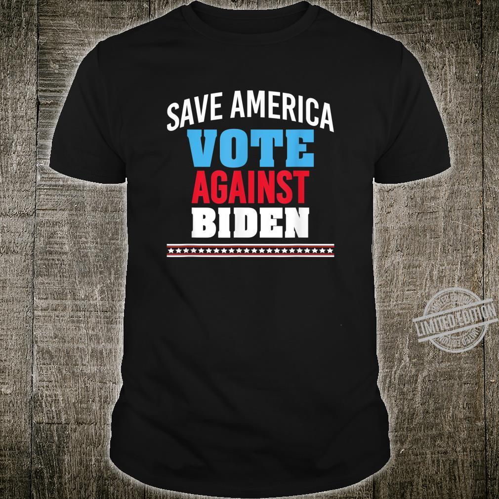 Anti Joe Biden, Save America Vote Against Joe Biden Shirt