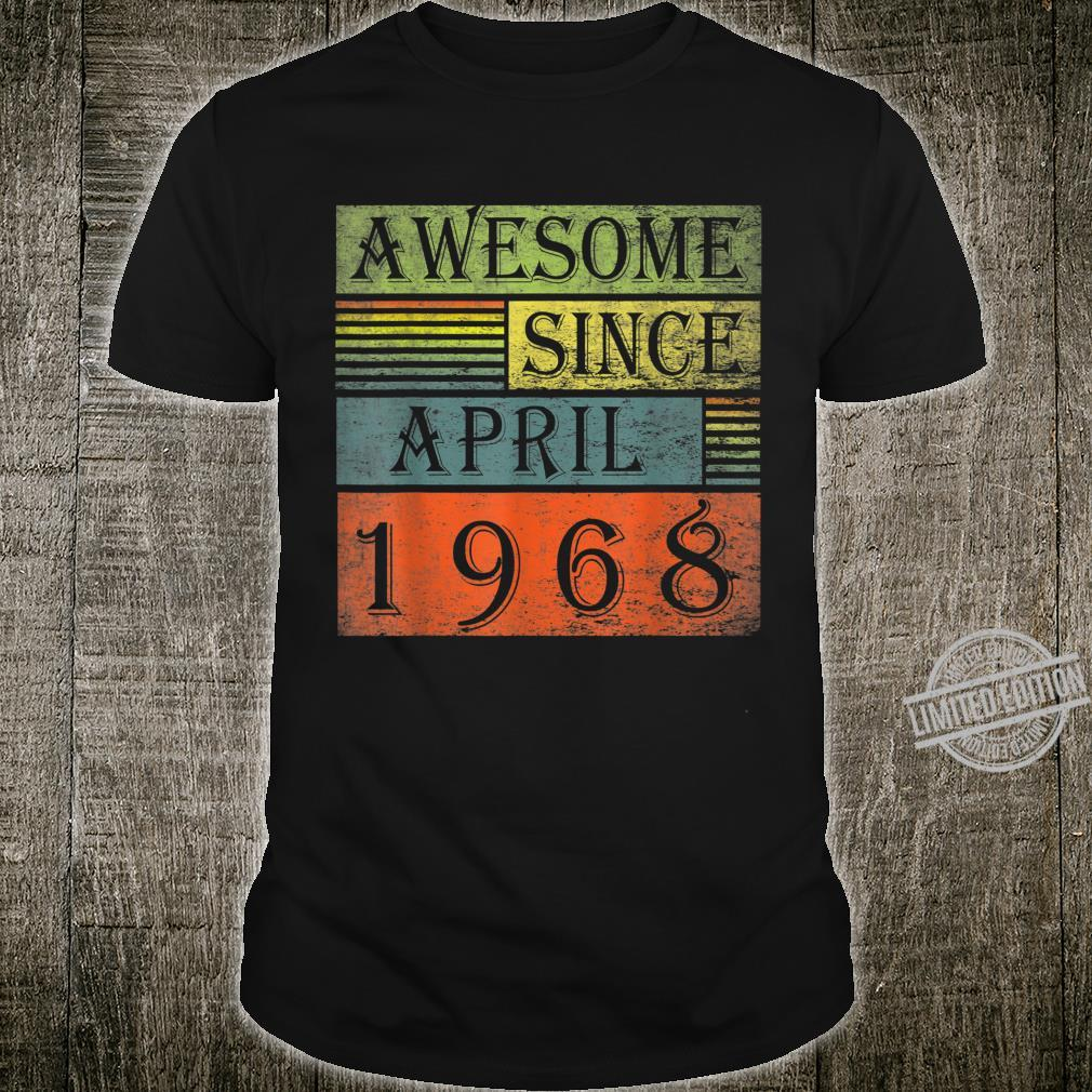 Awesome Since April 1968 Vintage 52 Year Old Birthday Shirt