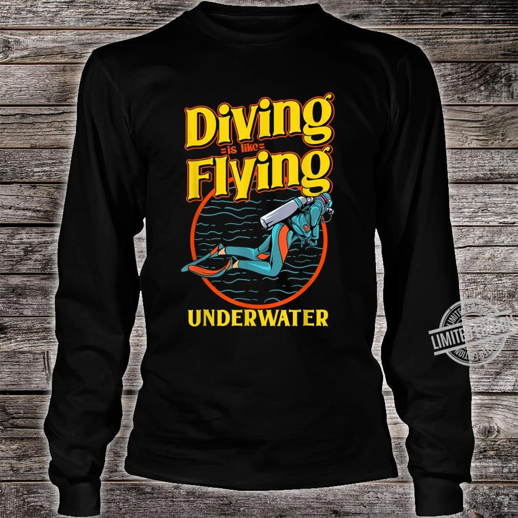Diving is like Flying underwater for divers Shirt long sleeved