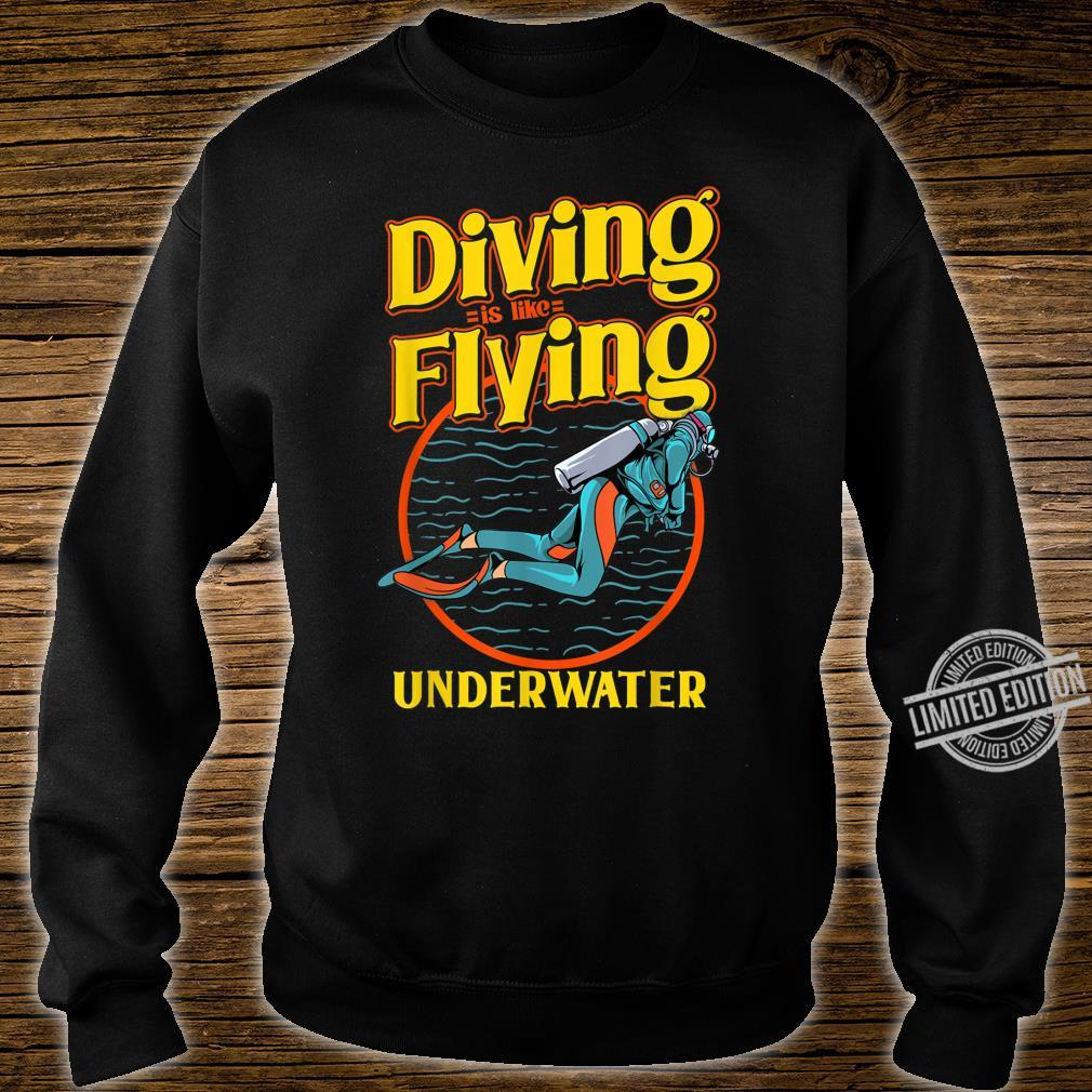 Diving is like Flying underwater for divers Shirt sweater