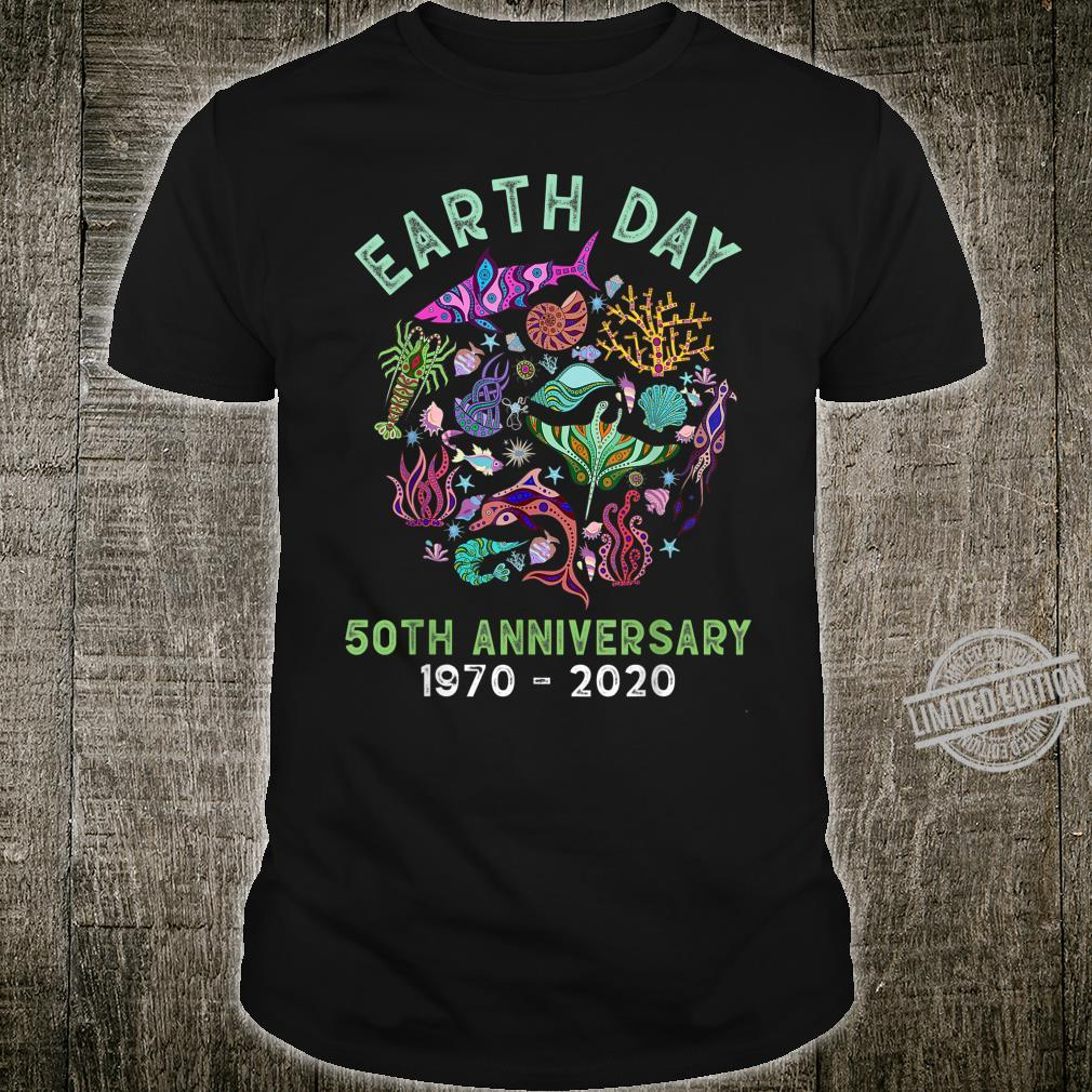 Earth Day 2020 50th Anniversary Sea Marine Fish Ocean Life Shirt