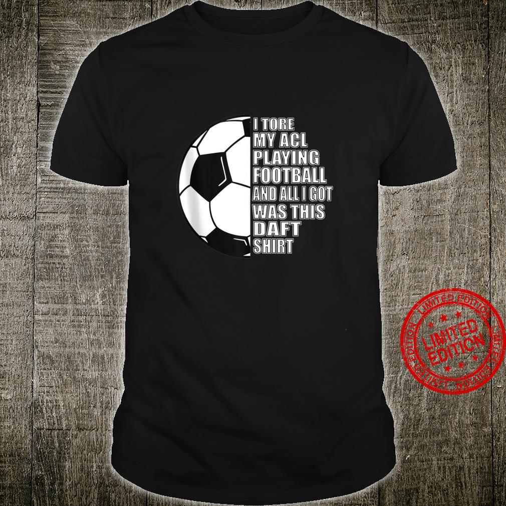 Football Knee Surgery Recovery Sports Injury Get Well Shirt