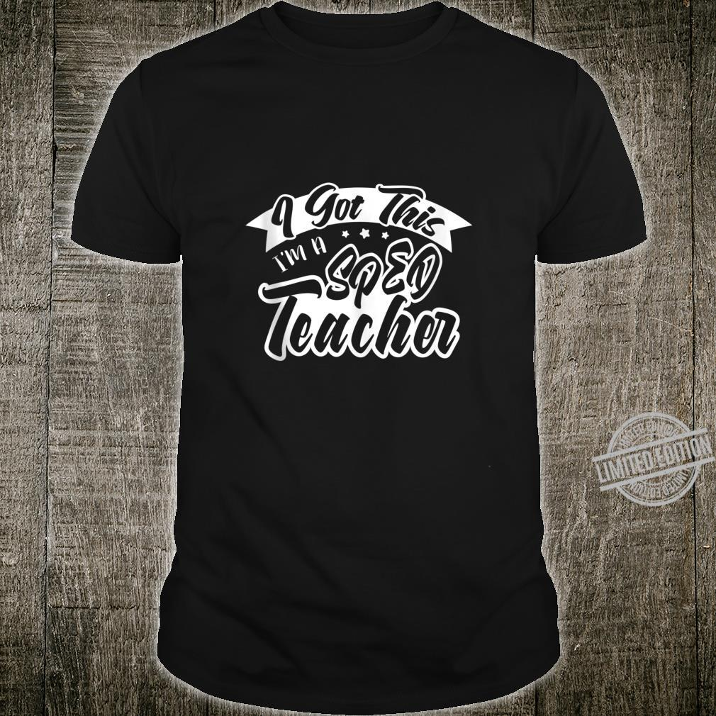 I'm A SPED Teacher Back to School Special Education Shirt