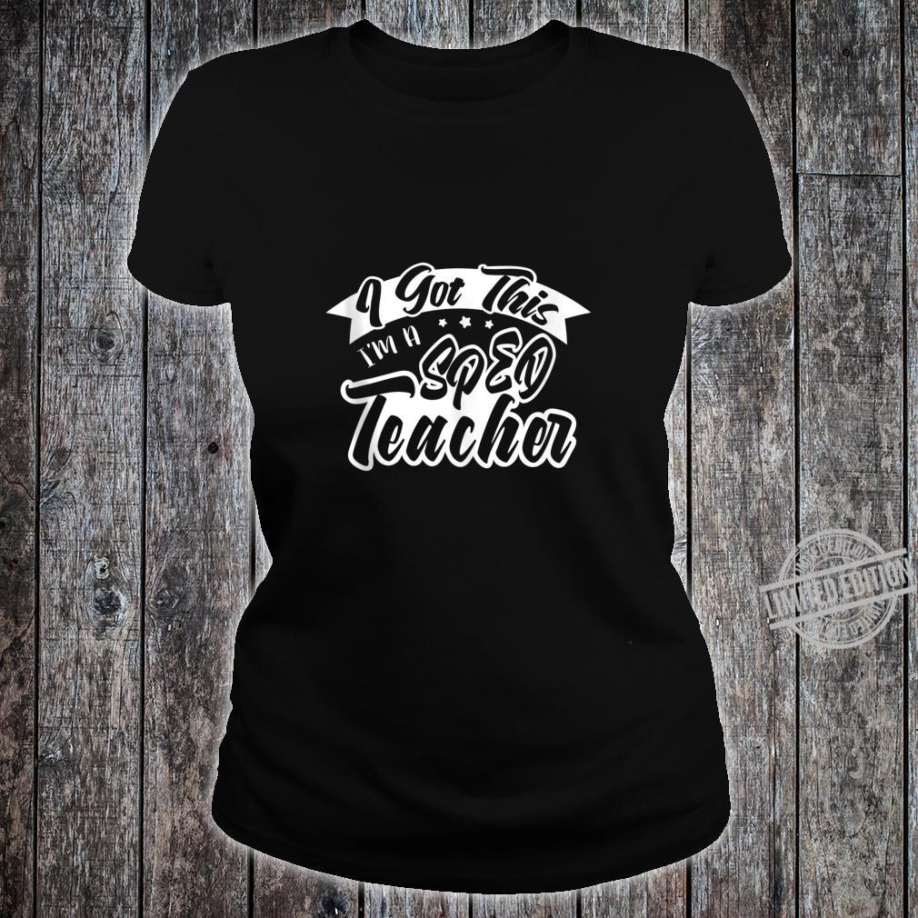 I'm A SPED Teacher Back to School Special Education Shirt ladies tee