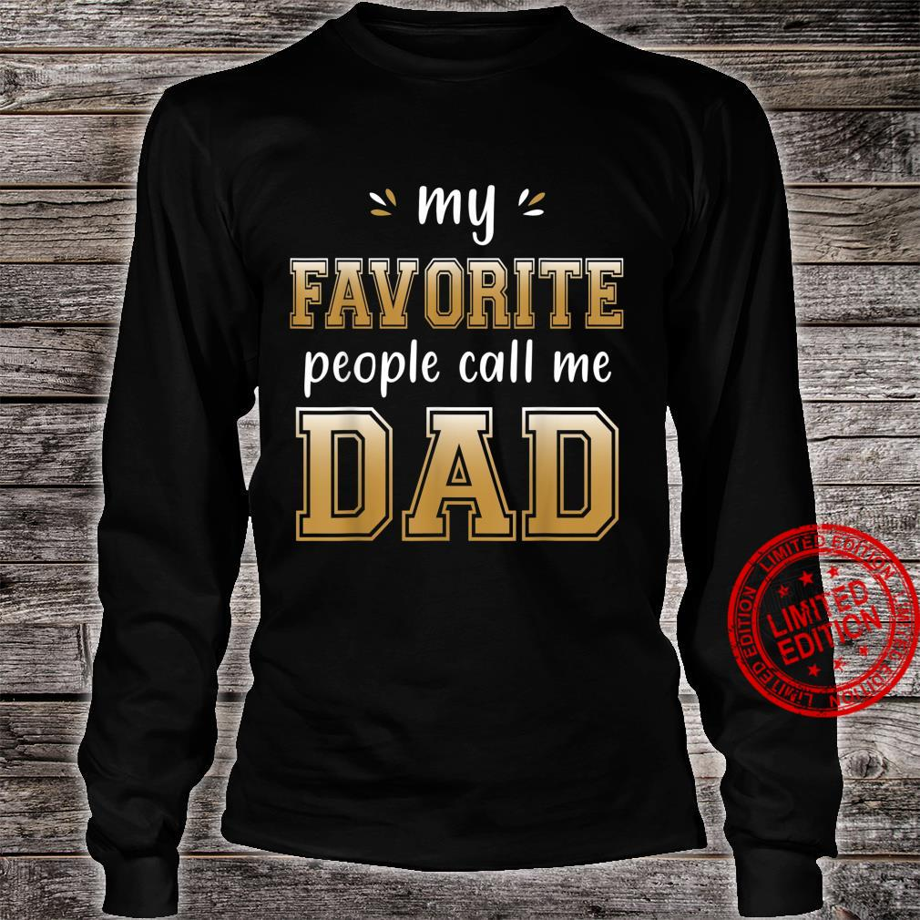 My Favorite People Call me Dad for cool grandpa Shirt long sleeved