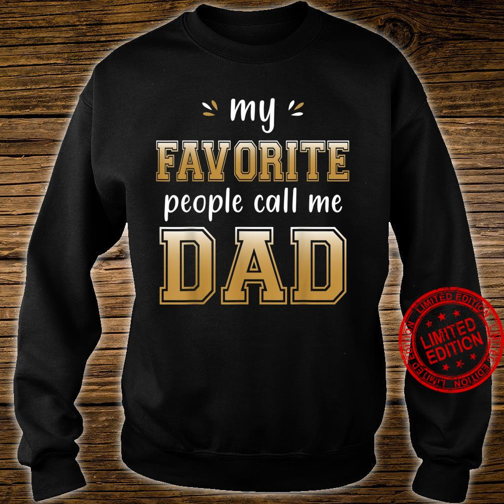My Favorite People Call me Dad for cool grandpa Shirt sweater