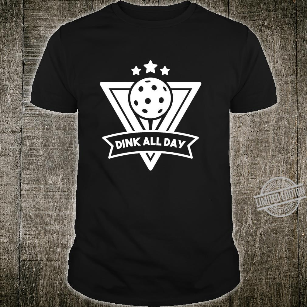 Pickleball Dink All Day Team Outfit Shirt