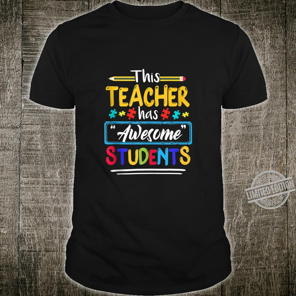 This Teacher Has Awesome Students Autism Awareness Idea Shirt