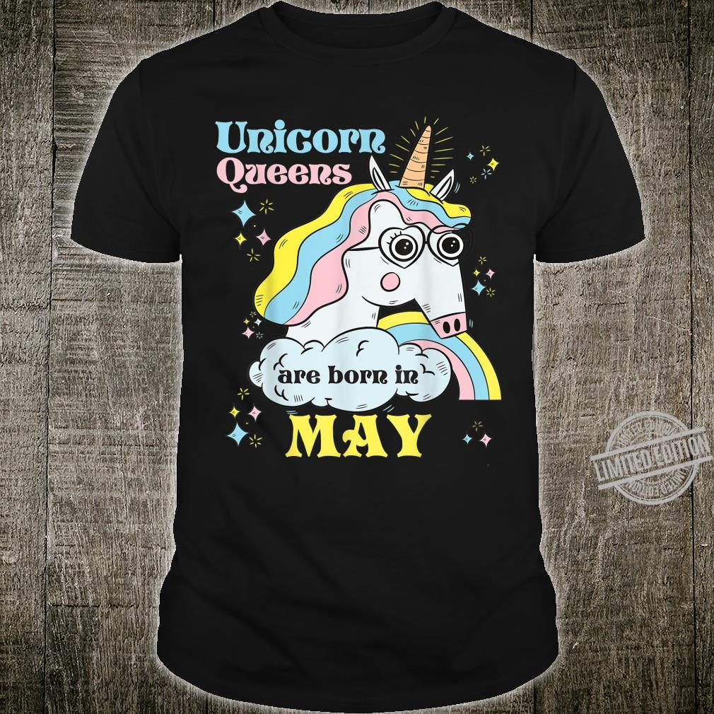 Unicorn Queen Are Born In May Shirt